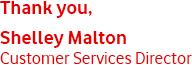 Thank you, Neil Blagden Customer Services Director